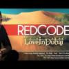 Edward Maya RedCode – Love in Dubai [Official Radio Version]